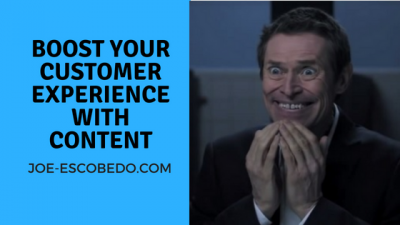boost your customer experience through content marketing